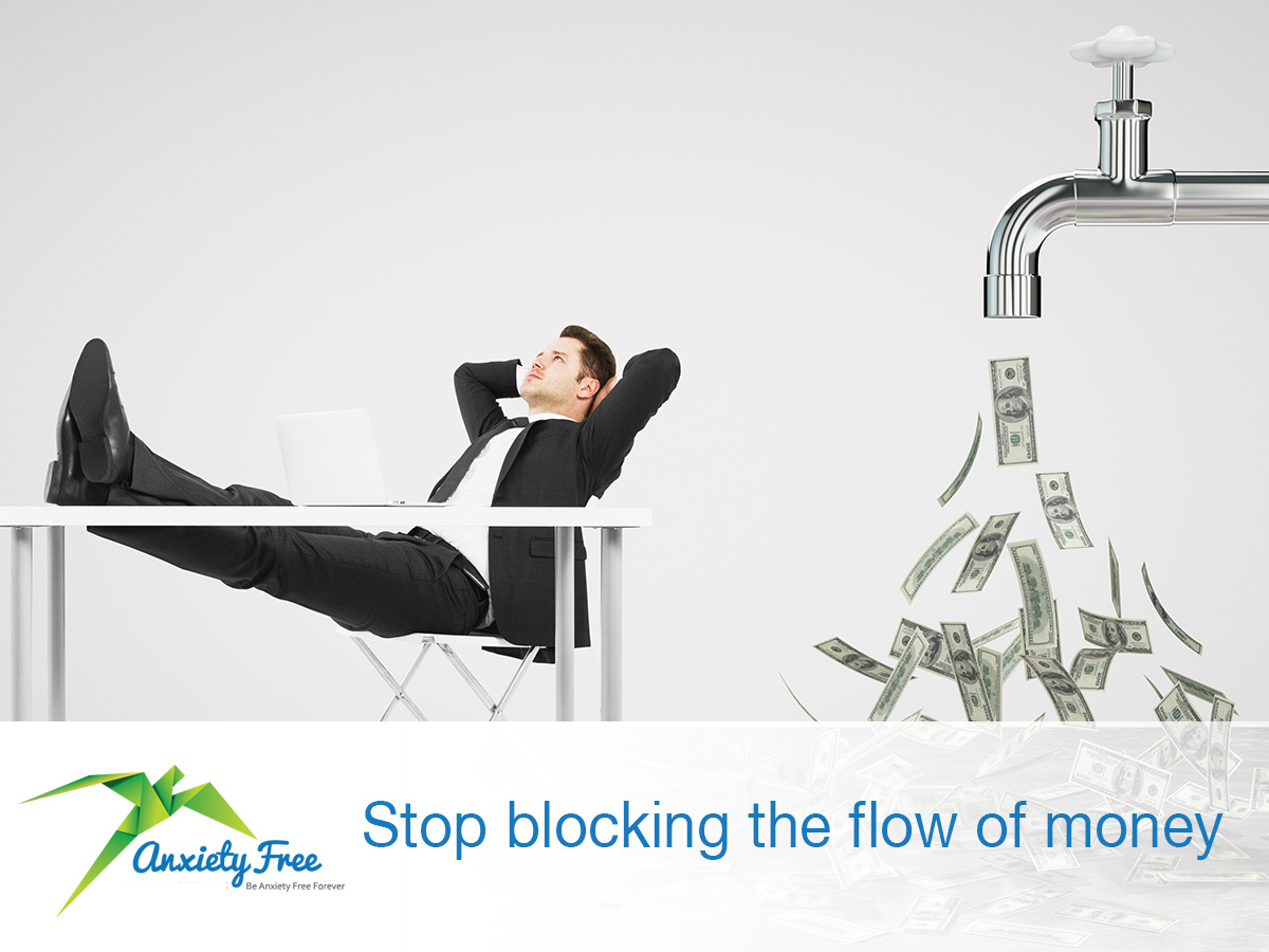 Are you blocking the flow of money?