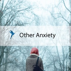 Other Anxiety