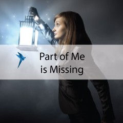 Part of me is missing