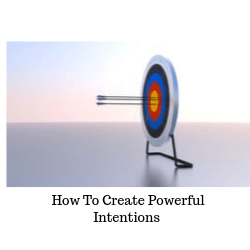 powerful intentions to take you in the direction you want